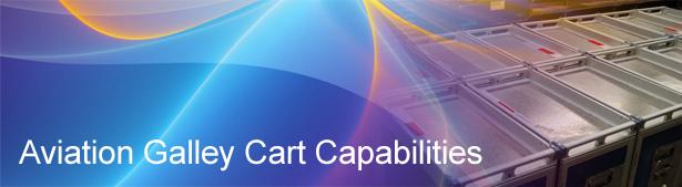 Aviation Galley Cart Capabilities